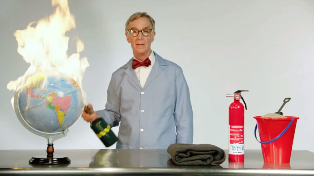 Bill Nye - The Planet is on Fucking Fire!
