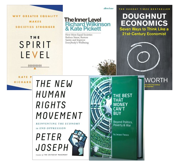 The 5 Books You NEED to Read: The Spirit Level, The Inner Level, Doughnut Economics, The New Human Rights Movement, The Best that Money Can't Buy